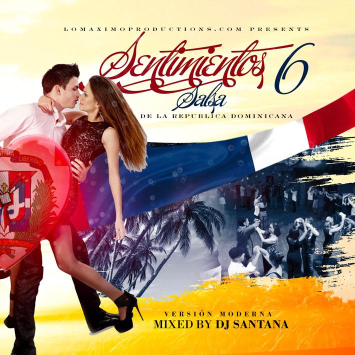 Dj santana sentimientos 6 salsa dominicana versi n for Alex bueno salsa jardin prohibido