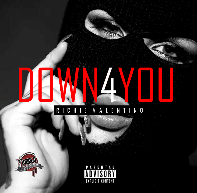 Richie Valentino - Down 4 You (Dirty)