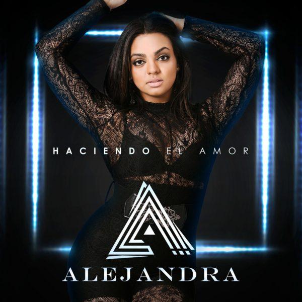 Alejandra - Haciendo El Amor